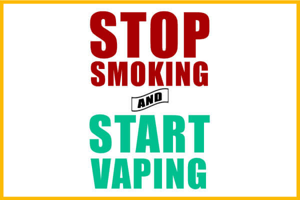 stop smoking and-start vaping