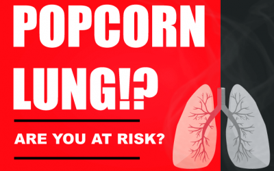 Popcorn Lung and Vaping – Are You at Risk?