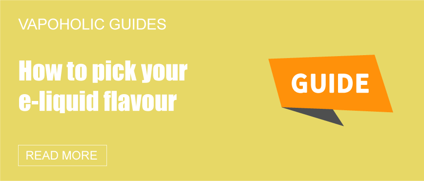 How to pick your e-liquid flavour