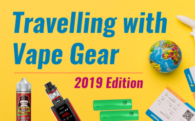 Travelling with Vape Gear and E-liquids in 2019