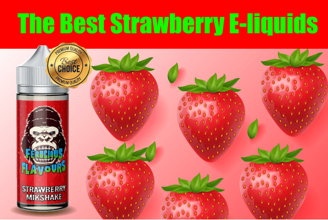 Best Strawberry E-liquid