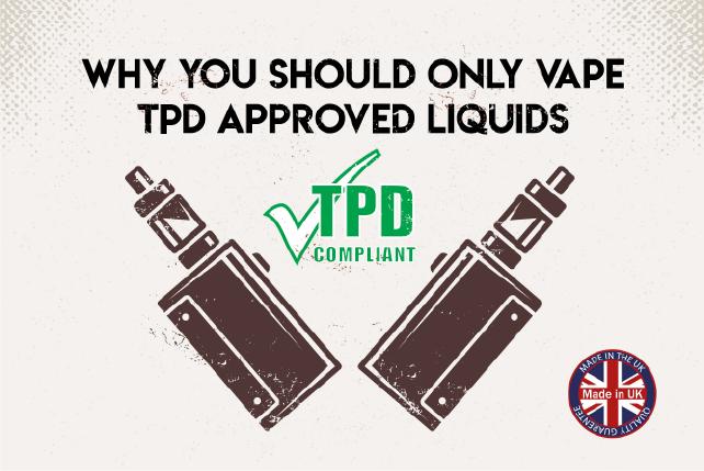 TPD approved e-liquids