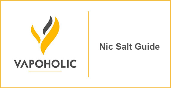 Nic Salt Guide