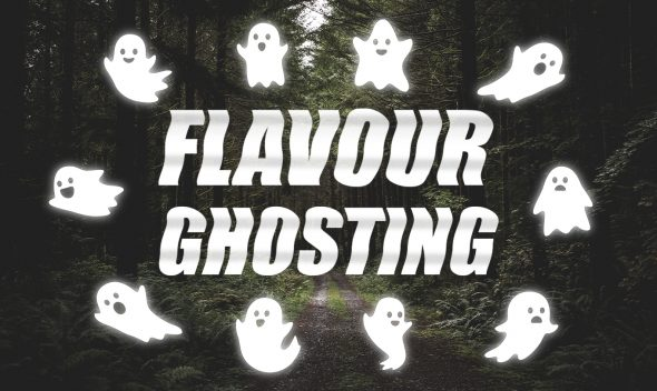 flavour ghosting